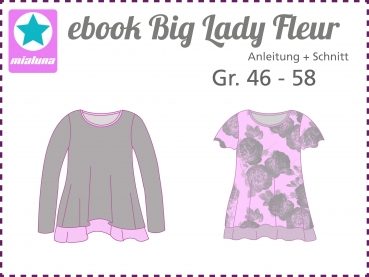 Ebook Schnittmuster 2 Lagen Shirt Big Lady Fleur Gr. 46-58