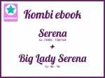 Kombi Ebook Serena + Big Lady Serena